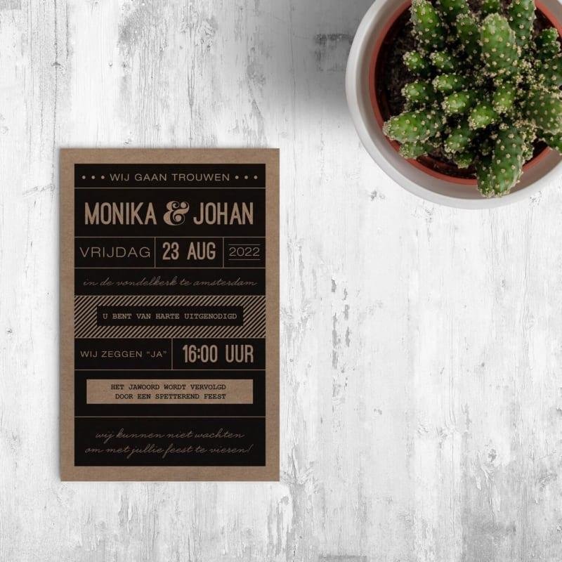 Typografische Trouwkaart op kraftpapier. Standaard op gerecycled papier gedrukt, maar kan ook op duurzame papiersoorten Vibers of Paperwise gedrukt worden.