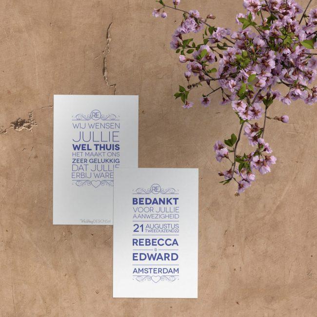 Bedankje Twist is vormgegeven in een unieke stijl, waarbij de zinnen allemaal even lang zijn gemaakt, precies als op de trouwkaart.